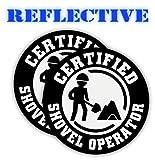 Pair | Reflective Certified SHOVEL OPERATOR Funny Hard Hat Stickers | Motorcycle | Welding Biker Helmet Decals | Laborer | Foreman | Welder, Lineman, Driller, Dredger, Construction Vinyl Decal