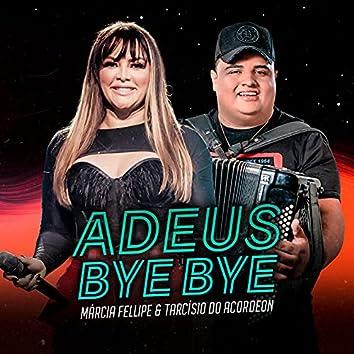 Adeus Bye Bye