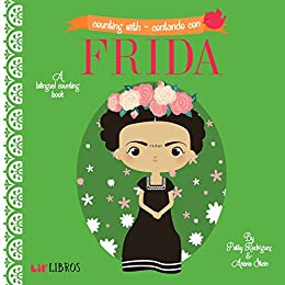 Counting With / Contando Con Frida: A Bilingual Counting Book by [Patty Rodriguez, Ariana Stein]