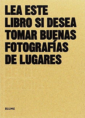 Lea este libro si desea tomar buenas fotografías de lugares (Les este libro...)