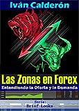 Las Zonas en FOREX: Entendiendo la Oferta y la Demanda