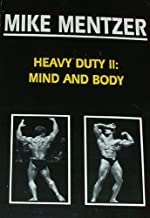 Heavy Duty II: mind and Body