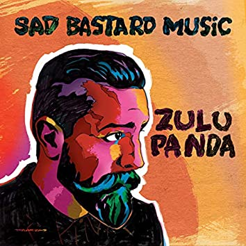 Sad Bastard Music