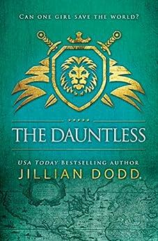 The Dauntless (Spy Girl Book 5) by [Jillian Dodd]