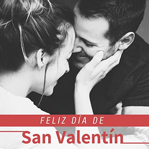 Feliz Día de San Valentín - Celebra tu Amor con la Música de Piano más Relajante de la Historia