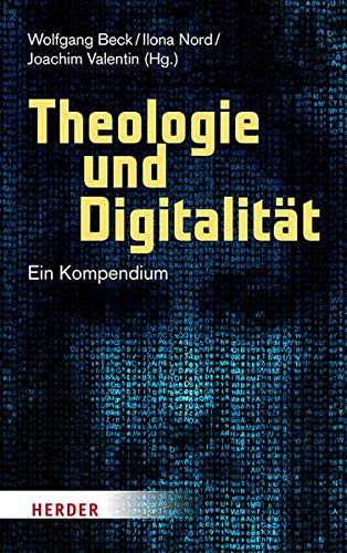 Theologie und Digitalität: Ein Kompendium
