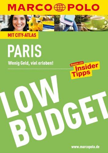 Preisvergleich Produktbild MARCO POLO Reiseführer Low Budget Paris: Wenig Geld,  viel erleben! Reisen mit Insider-Tipps. (MARCO POLO LowBudget)