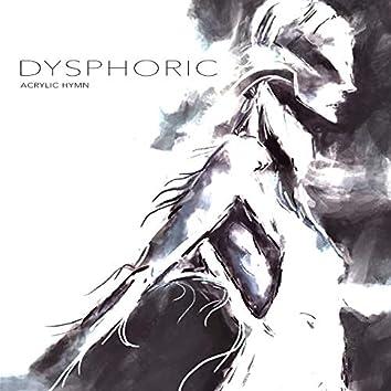 Dysphoric