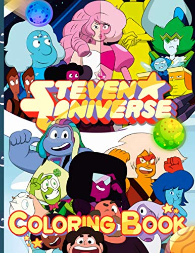 Steven Universe Coloring Book: Confidence And Relaxation Steven Universe Adults Coloring Books