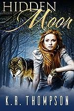 Hidden Moon: A Young Adult Shifter Novel (The Keeper Saga Book 1)