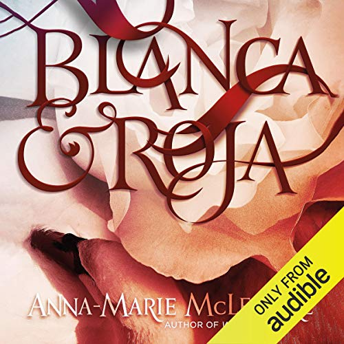 Blanca & Roja                   De :                                                                                                                                 Anna-Marie McLemore                               Lu par :                                                                                                                                 Almarie Guerra,                                                                                        Kyla Garcia,                                                                                        James Fouhey,                   and others                 Durée : 9 h et 38 min     Pas de notations     Global 0,0