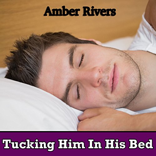 Tucking Him in His Bed cover art