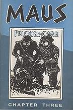 MAUS, A Survivor's Tale Prisoner of War, Chapter Three