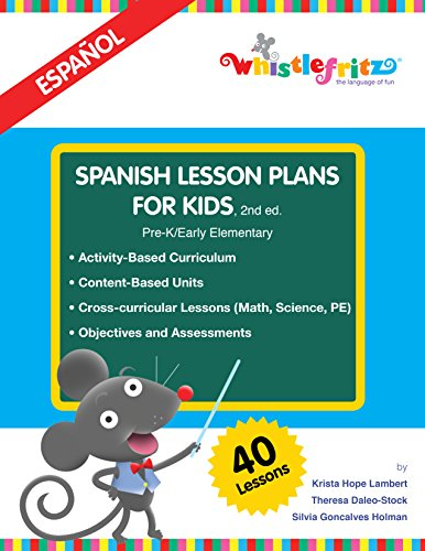 Spanish Lesson Plans for Kids  2nd ed. (English and Spanish edition)