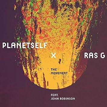 The Movement (feat. Ras G & John Robinson)
