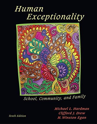 Human Exceptionality: School, Community, and Family (What's New in Education)