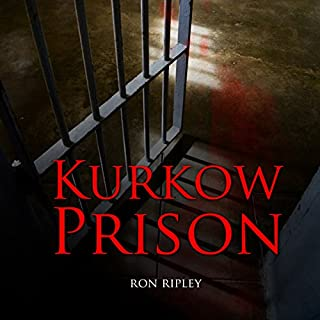 Kurkow Prison     Berkley Street, Book 5              By:                                                                                                                                 Ron Ripley                               Narrated by:                                                                                                                                 Thom Bowers                      Length: 6 hrs and 48 mins     97 ratings     Overall 4.5
