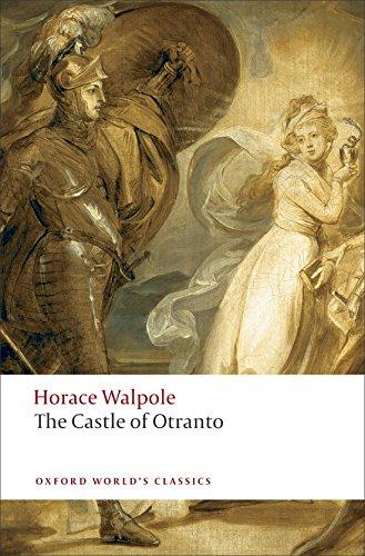 The Castle of Otranto: A Gothic Story (Oxford World's Classics)