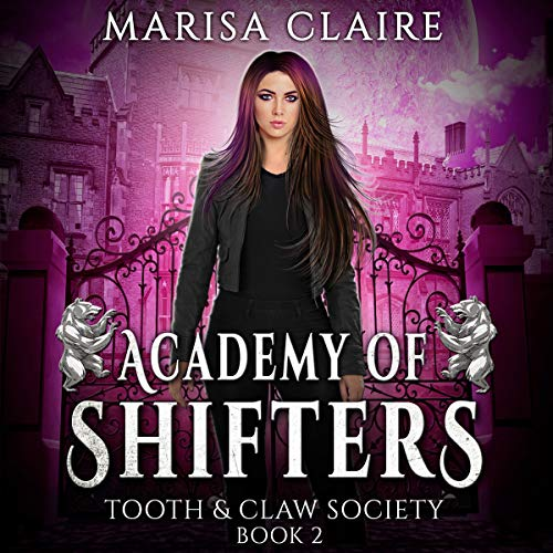 Academy of Shifters: Tooth & Claw Society cover art