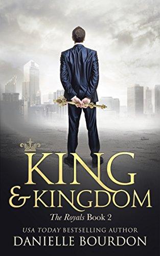 King and Kingdom (Latvala Royals Book 2)