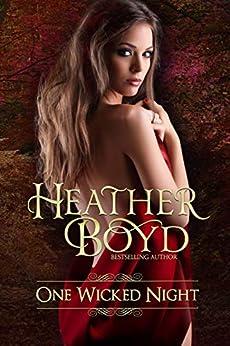 One Wicked Night by [Heather Boyd]