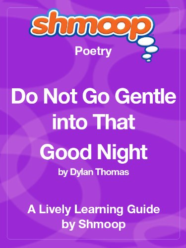 Do Not Go Gentle into That Good Night: Shmoop Poetry Guide (English Edition)