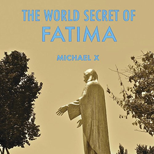 The World Secret of Fatima audiobook cover art