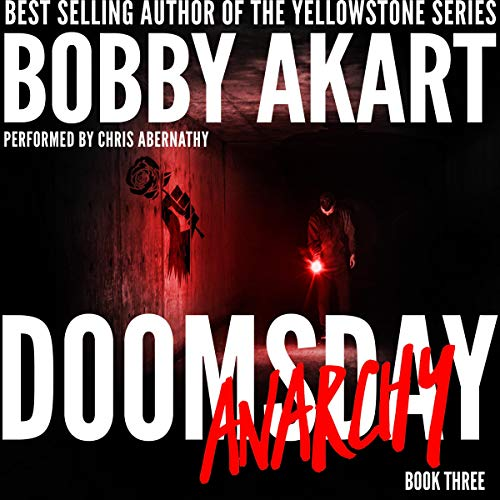 Doomsday Anarchy: A Post-Apocalyptic Survival Thriller audiobook cover art