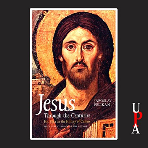 Jesus Through the Centuries audiobook cover art