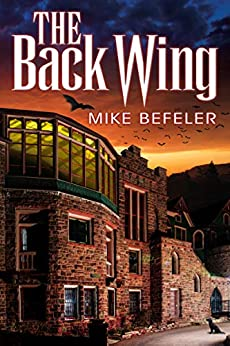 The Back Wing by [Mike Befeler]
