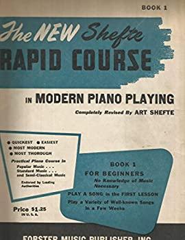 Unknown Binding The New Shefte Rapid Course In Modern Piano Playing Book One Book