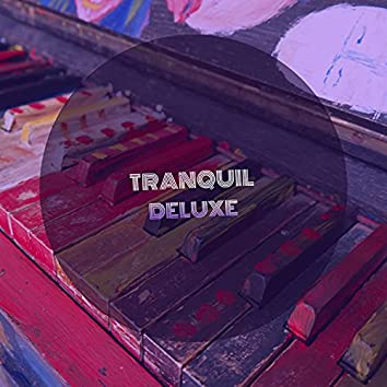 Tranquil Deluxe Piano Symphonies