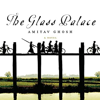 The Glass Palace                   By:                                                                                                                                 Amitav Ghosh                               Narrated by:                                                                                                                                 Simon Vance                      Length: 17 hrs and 53 mins     553 ratings     Overall 4.1