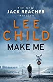 Make Me (Super Lead Title) [Paperback] Child, Lee