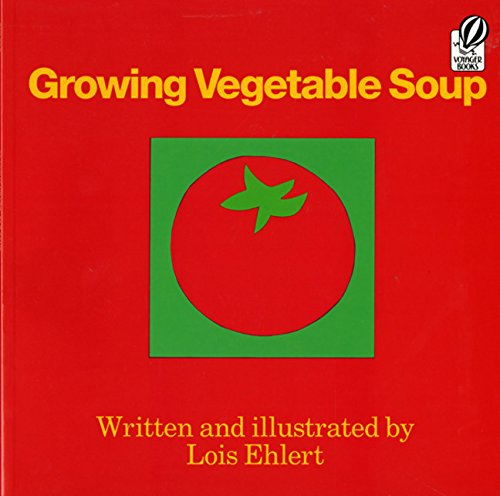 Growing Vegetable Soup (Voyager Books)の詳細を見る