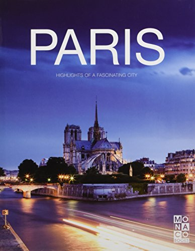 The Paris Book: Highlights of a Fascinating City