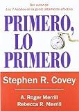 24. Primero, lo primero - Stephen R. Covey