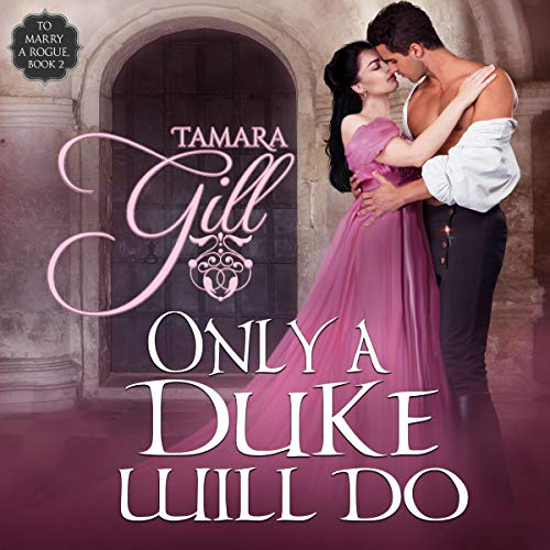 Only a Duke Will Do audiobook cover art