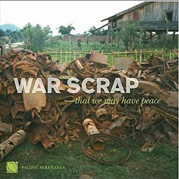 War Scrap — That We May Have Peace ; John Steinmetz : War Scrap — Mark Carlson : On the Coming of War — Larry Lipkis : Generations