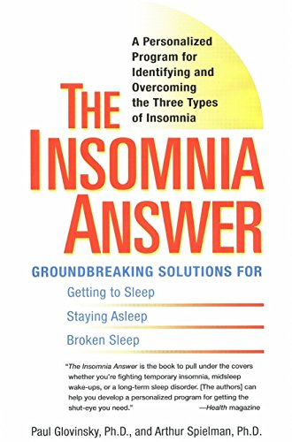The Insomnia Answer A Personalized Program For Identifying And Overcoming The Three Types Ofinsomnia