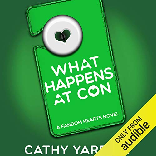What Happens at Con audiobook cover art