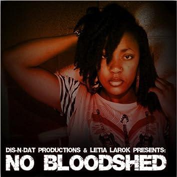 NO BLOODSHED
