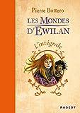 L'intégrale Les Mondes d'Ewilan
