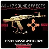 Ak-47 Sound Effects (From Russia with Love) (Gunshot Sound Effects)