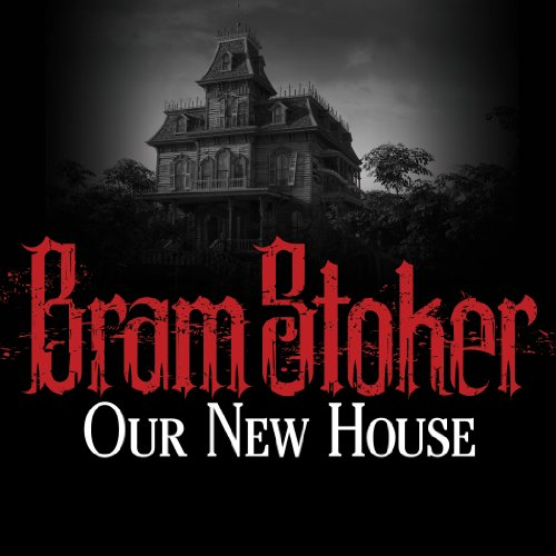 Our New House audiobook cover art