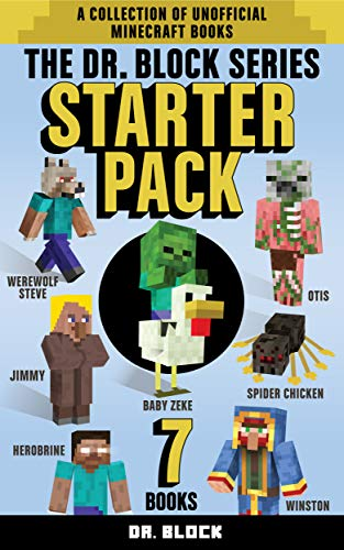 The Dr. Block Series Starter Pack: The first book in every Dr. Block unofficial Minecraft fanfiction series (a collection of unofficial Minecraft books) (English Edition) eBook: Block, Dr.: Amazon.es: Tienda Kindle