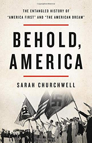 Behold, America: The Entangled History of