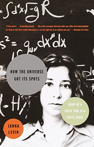 How the Universe Got Its Spots: Diary of a Finite Time in a Finite Space [Idioma Inglés]