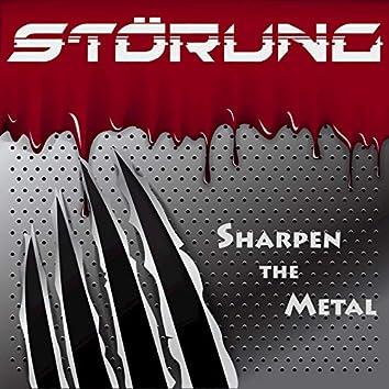 Sharpen the Metal