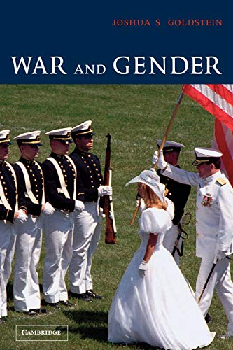 War and Gender: How Gender Shapes the War System and Vice Versa New Mexico